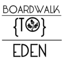 Boardwalk To Eden