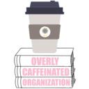 overlycaffeinatedorganization