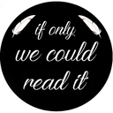 if-only-we-could-read-it