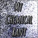 mychemicalrant