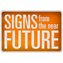 Signs from the near future