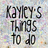 kayleys-things-to-do