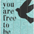 you-are-free-to-be