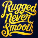 ruggedneversmooth