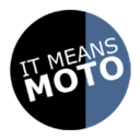 It means moto