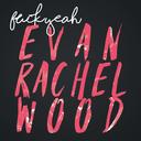fuckyeahevanrwood