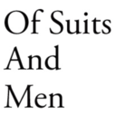 Of Suits and Men.