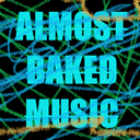 Almost Baked Music