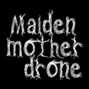 themaidenthemotherthedrone