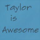 taylorisawesome-heresproof