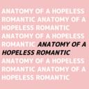 anatomyofahopelessromantic
