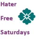 haterfreesaturdays