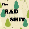 The Rad Shit