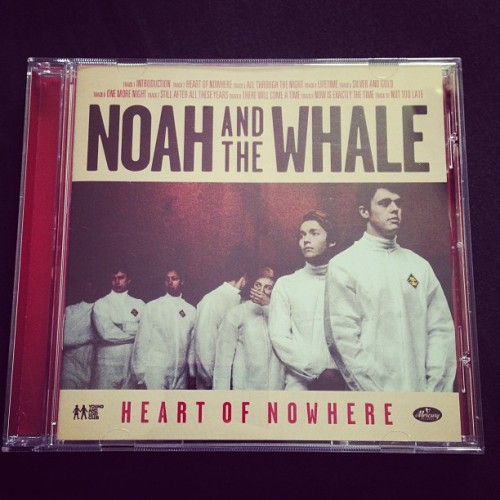 Heart of Nowhere came two days early! #noahandthewhale