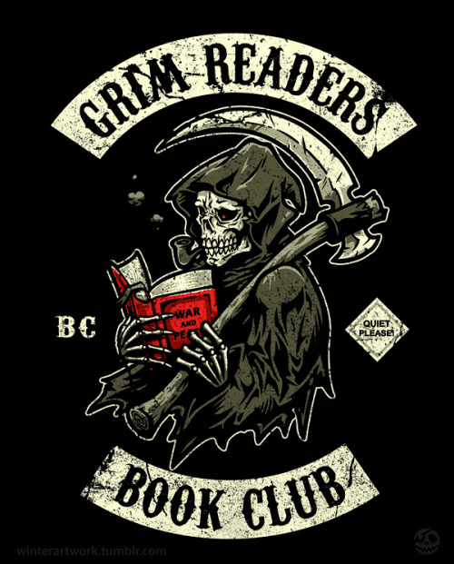 "Grim Reader's Book Club""Overdue since 1962""America's most notorious book club is currently wanted by libraries in over 15 states!tshirt available HERE   Join my art gang! —>  Store   •   Behance   •  Twitter   •   Facebook"