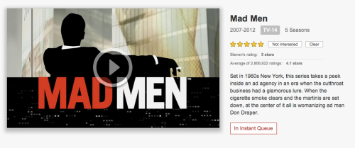 Season 5 of Mad Men is now available on Netflix Instant. Season 6 premieres Sunday April 7th at 9pm.