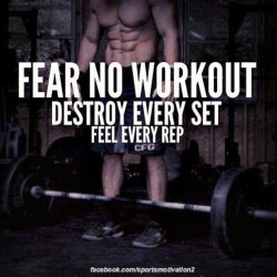 #fear no #workout #destroy every set and #feel every #rep!! #fitness #health #motivation #lifestyle #personal