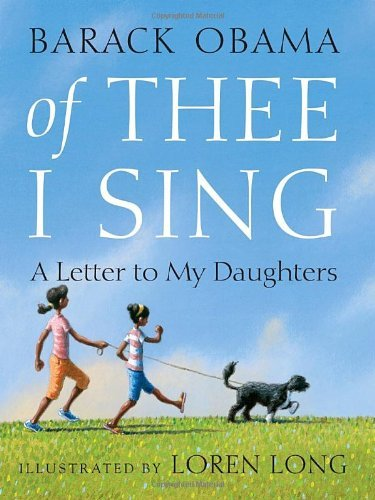 soulbrotherv2:  Of Thee I Sing: A Letter to My Daughters by Barack Obama and illustrated by Loren Long In this tender, beautiful letter to his daughters, President Barack Obama has written a moving tribute to thirteen groundbreaking Americans and the ideals that have shaped our nation. From the artistry of Georgia O'Keeffe, to the courage of Jackie Robinson, to the patriotism of George Washington, President Obama sees the traits of these heroes within his own children, and within all of America's children. Breathtaking, evocative illustrations by award-winning artist Loren Long at once capture the personalities and achievements of these great Americans and the innocence and promise of childhood.This beautiful book celebrates the characteristics that unite all Americans, from our nation's founders to generations to come. It is about the potential within each of us to pursue our dreams and forge our own paths. It is a treasure to cherish with your family forever.  Ages kindergarten and up.