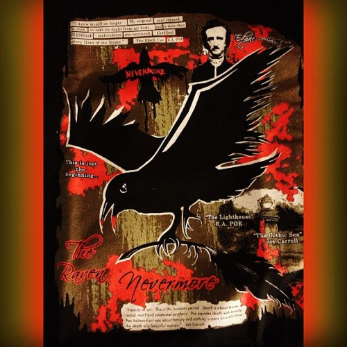 "#Nevermore #TheRaven #EdgarAllanPoe - My totally badass #ShirtPunch #tshirt came in the mail today! #horror #nerd #geek #fashion #dorkdad #TheBlackCat #EAPoe #ThisIsJustTheBeginning #TheLighthouse #TheGothicSea #JoeCarroll #InsanityAsArt ""#Death is about #theme, #mood, #motif and #emotional #aesthetic."" ""#Death equates with #Beauty"""
