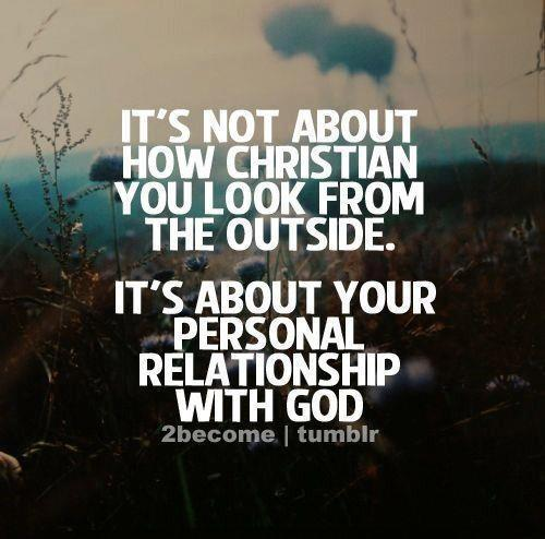 It's all about your relationship with God. He looks at our hearts and He know what we truly feel and think.