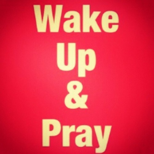 joford86:  The best way to start your #morning! Thanks be to #god for another glorious day of being alive! #pray he will listen even when no one else will!