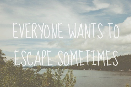 positivity-key-to-life:  Escape | via Tumblr on @weheartit.com - http://whrt.it/11rR8r9