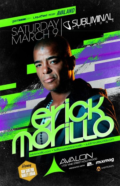 Saturday 3/9 at @AvalonHollywood, #Avaland @Subliminalrec Sessions w/ @ErickMorillo. Purchase your early arrival discount tickets at http://www.wantickets.com/Events/122718/AVALAND-presents-ERICK-MORILLO/