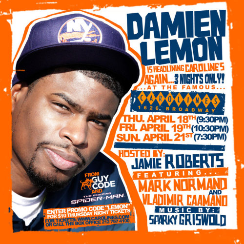 Damien Lemon Headlining Caroline's—Again! Last time was a blast, let's do it again! Buy Tickets Here!