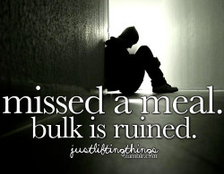 justliftingthings:  missed a meal.  bulk is ruined.justliftingthings