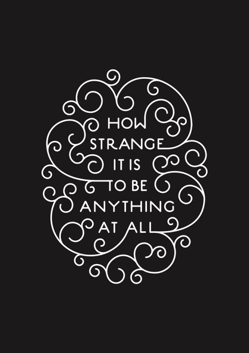 likeafieldmouse:  How strange it is…