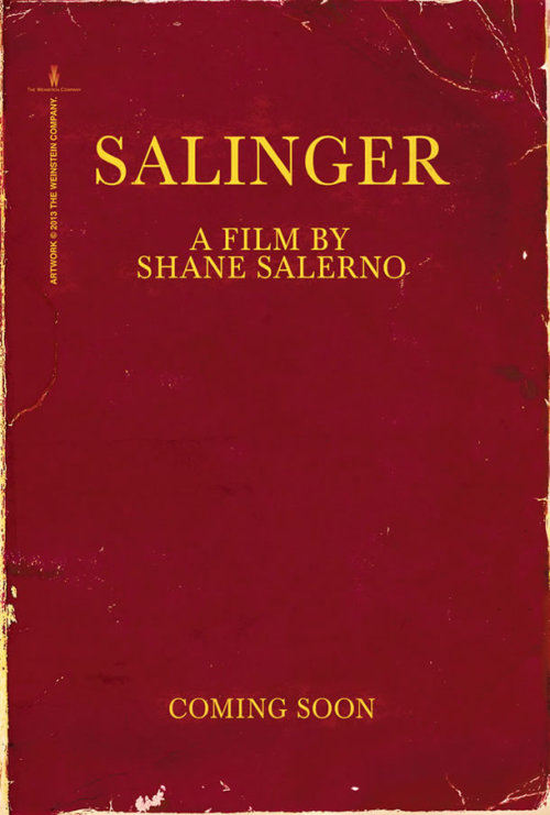 "suicideblonde:  Salinger Documentary Movie Poster Shane Salerno is best known as a screenwriter on films such as Armageddon, Shaft, AVPR: Aliens vs Predator - Requiem and more recently, Oliver Stone's Savages. This year, however, he's gone behind the camera for the new documentary Salinger, which was recently acquired by The Weinstein Co. and will be released in theaters this September followed by a release on PBS in January 2014, which is to say, yes, this will be eligible for Best Documentary this year. The film, as I'm sure you've already surmised, centers on author J.D. Salinger, the famously private literary icon and author of ""Franny and Zooey"", ""Nine Stories"" and ""The Catcher in the Rye"". Salerno is also co-authoring a biography on Salinger with David Shields, titled ""The Private War of J.D. Salinger"", which will be published by Simon & Schuster and hit shelves in September. Today The Hollywood Reporter premiered the following first poster for the film and reports the doc will include appearances by authors John Guare, Tom Wolfe, E.L. Doctorow and Gore Vidal, as well as actors Phillip Seymour Hoffman, John Cusack and Martin Sheen."
