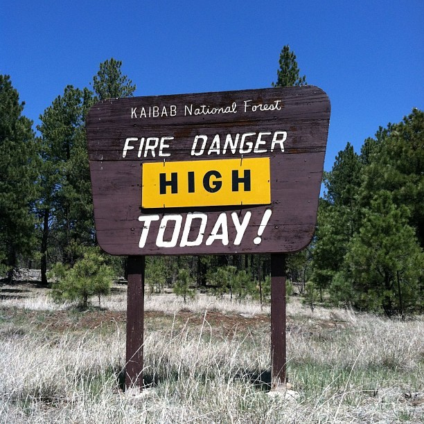 Sign of the times. #fireseason #wildfire #season #firesafe #kaibabnf #arizona #northernaz #firewise