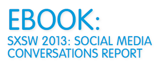Download the SXSW Social Media Conversation Report http://bit.ly/XaqxXM