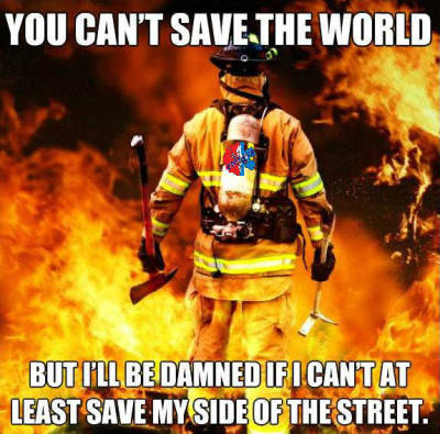 braveresponders:  emtgin:  Saving the world  My thoughts exactly!