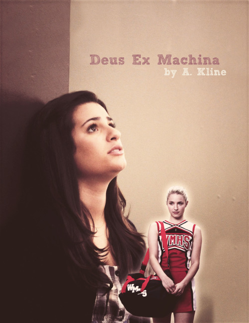 fanonproject:  Deus Ex Machina Author: A. Kline Fandom: Glee Pairing: Rachel Berry & Quinn Fabray Rating: M Genre: Romance/Angst Content Warnings: None Summary: Rachel Berry always knew that she was a little bit psychic. In fact, Rachel Berry thought she knew just about everything. That is, until a spirit that refused to die entered her life like a train-wreck. Download eBook