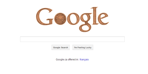 studyandlove:  www.google.ca takes the time to commemorate the Canadian penny as it officially heads into retirement starting today. There's still about 6 million in circulation so there's no way of knowing how long until they are phased out completely, but the government estimates scrapping the coin will save them about 11 million dollars a year.  Congratulations, Canada, for acting rationally. You are not just America's hat. In this way and many others, you are America's wise and resource-rich uncle whom just as a reminder we could conquer at any time.