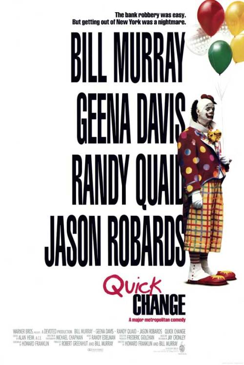 May 11th → #127 - Quick Change (1990)Directed by Howard Franklin and Bill Murray