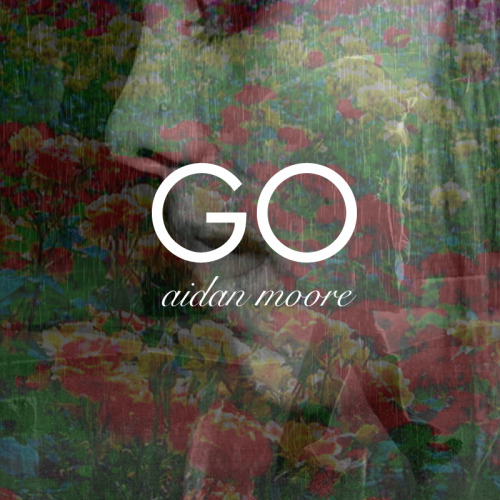alternate artwork http://soundcloud.com/aidanmooremusic/go-prod-by-kevin-crumbs