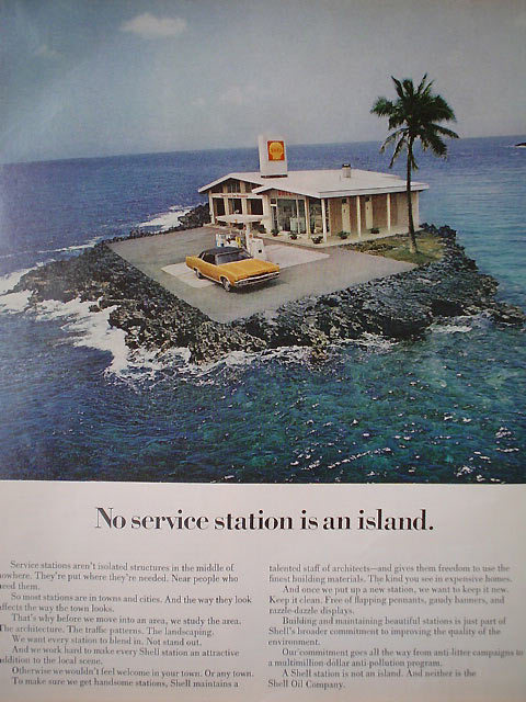 "1970 Shell ad - ""No service station is an island."""