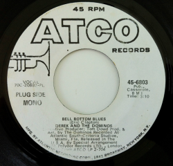 "Derek And The Dominos ""Bell Bottom Blues"" Mono/Stereo Promo Single - Atco Records, US (1971)."