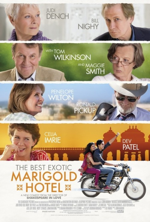 The Best Exotic Marigold Hotel (2011) Director: John Madden Judi Dench as Evelyn GreensladeMaggie Smith as Muriel DonnellyBill Nighy as Douglas AinslieDev Patel as Sonny KapoorTom Wilkinson as Graham DashwoodPenelope Wilton as Jean AinslieRonald Pickup as Norman CousinsCelia Imrie as Madge Hardcastle