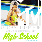 Nicki Minaj, Nicki Minaj - @NICKIMINAJ - High School #GLOBALPREMIERE Tuesday, April 2nd @ 10:53AM ES