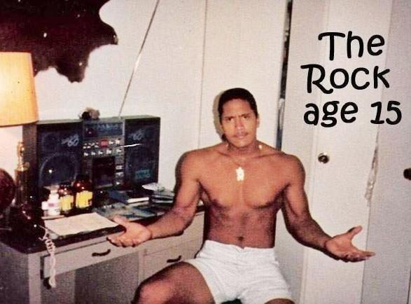 "The Rock Posts Picture at Age 15, Men Everywhere Cry I already feel horrible for what I put my body through every week (pizza and beer every three days isn't the best diet, but it may be the funnest), so seeing this image kinda makes me feel reeeallly shitty. Dwayne ""The Rock"" Johnson posted this image of his 15-year-old body on Facebook yesterday and it's doing a great job of making me feel ashamed of my 21-year-old body today. My guess is that The Rock hit puberty before hitting 10-years-old, and then blossomed into a perfect torso over the course of a couple of weeks. Follow Albotas on Twitter 