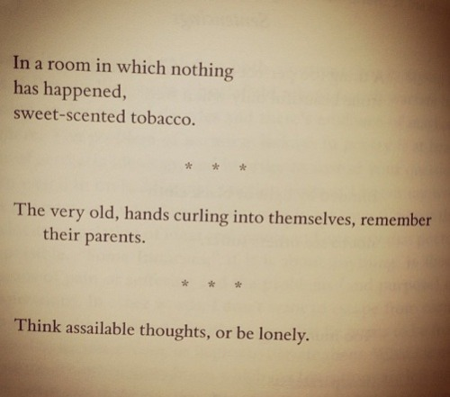 "—Jane Hirshfield, Poetry, December 2010Kim Rosen interviews Jane Hirshfield at Spirituality & Health:   In your book Nine Gates, you wrote, ""Only a writer who fears neither abandonment nor self-presence can write without distortion."" I keep this on my desktop. What a fierce truth!  A more recent poem of mine ends, ""Think assailable thoughts, or be lonely."" It's counterintuitive, isn't it? But think about Whitman or the Greek poet Cavafy. Think about Dickinson's poems, so awkward to the ears of readers of her own time, so precise and unflinching about everything from mystical ecstasy to the depths of despair. Each of these poets wrote knowing that most of their contemporaries would find them unacceptable, unhearable, in style, in substance. Each wrote from the furnace-heat of experience allowed its full scope, experience that turns self to fuel. Each accepted the solitude of accepted, undisguised strangeness, and yet each knew also that their words might matter enormously, eventually, to others.  Subscribe to Poetry. And for a limited time, sign up to receive our April issue free!"