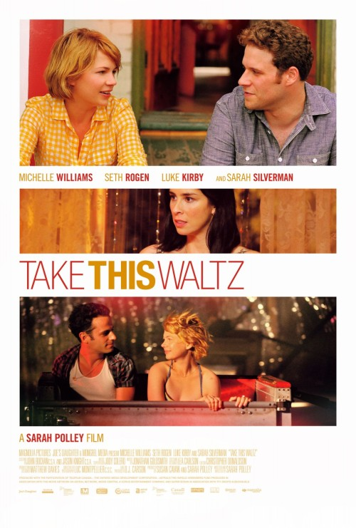 'Take This Waltz' is a US drama about a married woman who falls in love with her artistic neighbor.  (click the picture for a trailer link)