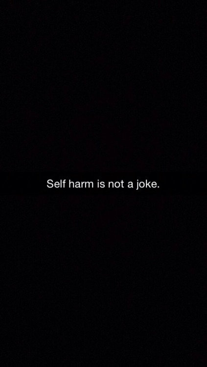 """falling-apart-sl0wly:  falling-apart-sl0wly:  Snapchat's half of my school need to see.  I made this post in anger over stuff I had overheard in school like """"oh yeah I'll just go home and cut myself because *reason*"""" when they laughing and obviously making fun of self harm. It isn't a fucking joke. None of these things are to made fun of. You think it's funny to call someone anorexic? Haha well done you dickhead I'm sure that's really made them feel good about themselves. Making jokes about any of these things just shows how lowly of a person you are. Just stop, please."""