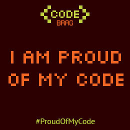 I am proud of my code