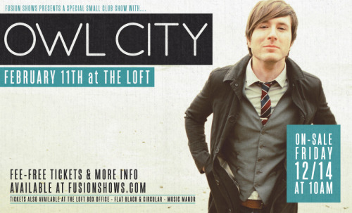 fusionshows:  JUST ANNOUNCED!  Don't miss your chance to catch Owl City up close and personal!  [CLICK HERE FOR TICKETS & MORE INFO]