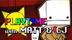 BattleBlock Theater #1: Playtime with Matt and CJ Click the image for the story: http://bit.ly/11StdkG