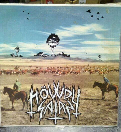 Howdy Satan - Self Titled.